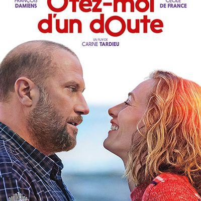 OTEZ-MOI D'UN DOUTE : le film qui fait chavirer le public  ! Découvrez l'affiche et la bande-annonce !