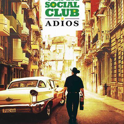 [Bande-Annonce] BUENA VISTA SOCIAL CLUB : ADIOS au cinéma le 26 juillet !