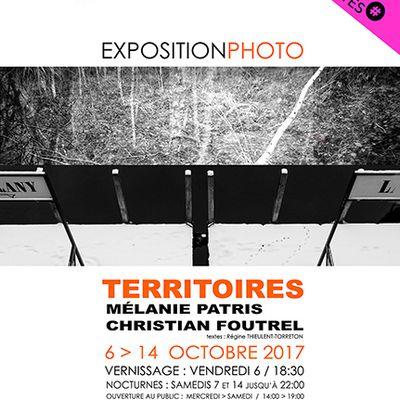 TERRITOIRES - Exposition Photo - Mélanie PATRIS et Christian FOUTREL