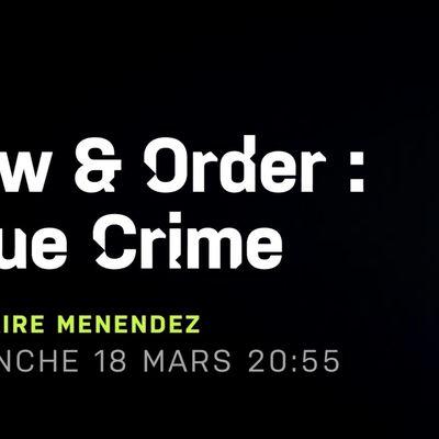 Law & Order True Crime chaque dimanche sur 13ème RUE, dès ce soir.