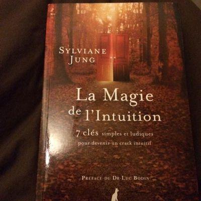 La magie de l'Intuition de Sylviane Jung