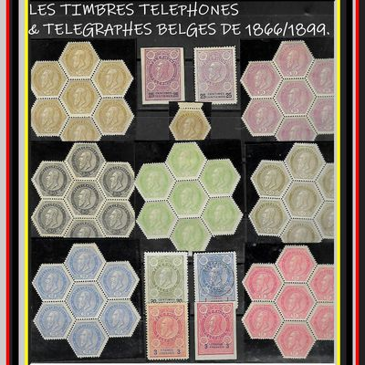 LES RARES BLOCS DE TIMBRES ) TÉLÉPHONES & TÉLÉGRAPHE BELGES DE 1866/1899. ( trouvés grâce à la bourse de Marc & Martine).