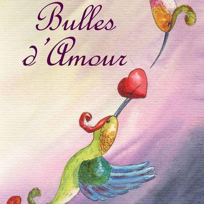 """2017 : """"BULLES D'AMOUR"""" LE NOUVEAU LIVRE D'HELENE VALENTIN:"""
