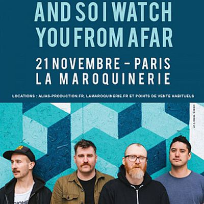 Agenda : And So I Watch You From Afar à la Maroquinerie, le 21 novembre 2017
