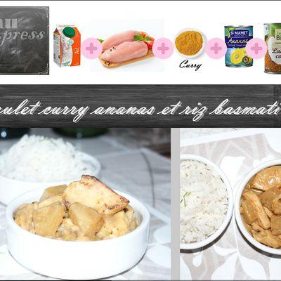 Menu express : poulet curry ananas et riz basmati