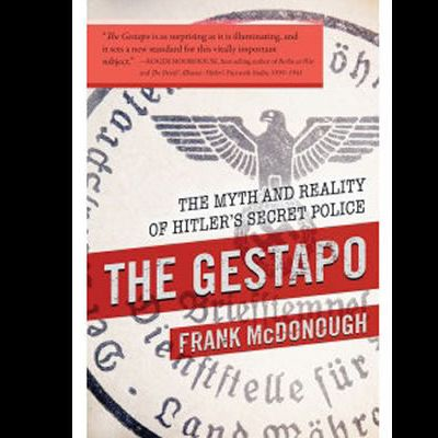 Jackboot Germany: A New History of the Gestapo