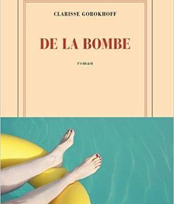 De la bombe, de Clarisse Gorokhoff