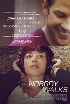 Un film, un jour (ou presque) #630 : Nobody Walks (2012)