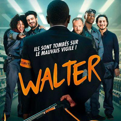 Un film, un jour (ou presque) #1248 : QUINZAINE FRANÇAISE - Walter (2019)