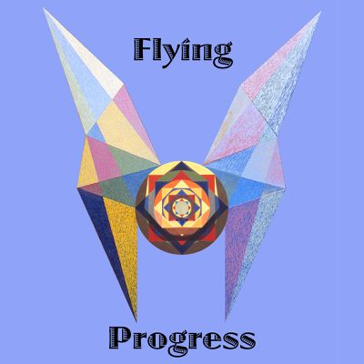 "Art panoply-""Flying Progress"" text, composition extract paintings."
