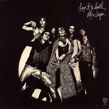 Love it to death (Alice Cooper)