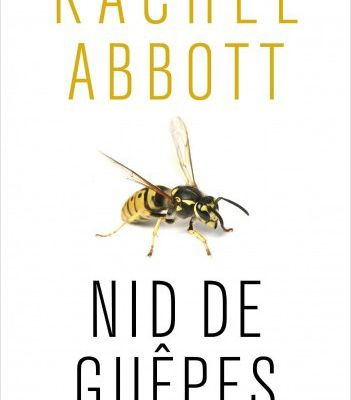 NID DE GUÊPES de Rachel ABBOTT Collection : Belfond Noir #netgalleyfrance