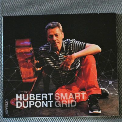 HUBERT DUPONT: SMART GRID (ULTRABOLIC RECORDS)