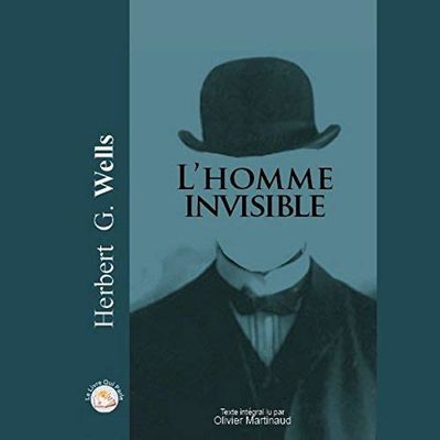 L'HOMME INVISIBLE, d'Herbert Georges WELLS