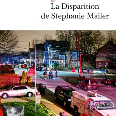 LA DISPARITION DE STEPHANIE MAILER, de Joël DICKER