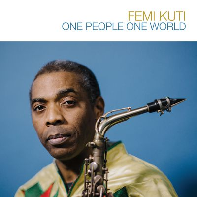 Femi Kuti de retour avec One People One World