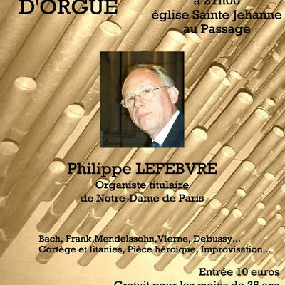 Attention inscription nécessaire : Concert d'orgue : P. LEFEBVRE - vendredi 14 août 2020 - Eglise Sainte Jehanne