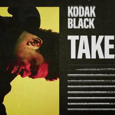 Kodak Black - Take One; Lyrics, Paroles, Traduction, Vidéo Officielle | WOrldzik