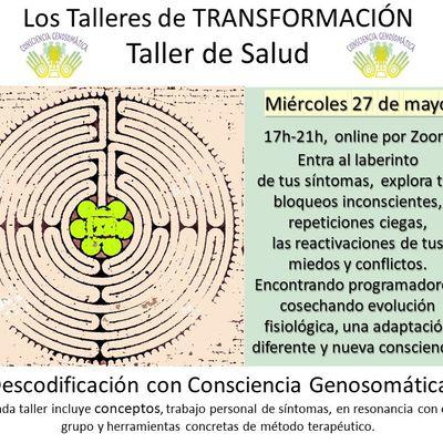 Taller de Salud este miércoles 17h-21h. Contactemos con las raíces inconscientes de nuestros síntomas, hoy son tiempos de transformación. Bienvenidos al trabajo de Consciencia Genosomática.