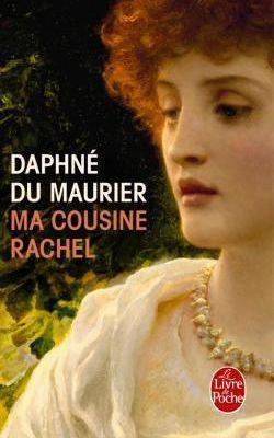 Ma cousine Rachel de Daphné du Maurier