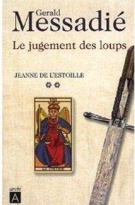 Jeanne de l'Estoille, T2, Le jugement des loups