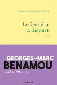 Le général a disparu, Benamou, Roman