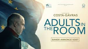 Adults in the room / Des adultes dans la pièce (Film)