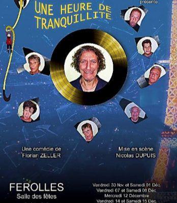 UNE HEURE DE TRANQUILLITÉ de Florian ZELLER, spectacle 2018 de l'association EXPRESSION à FEROLLES