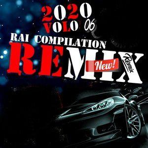 Rai Remix DJ 2020 Vol 06