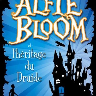 Alfie Bloom, tome 1: Alfie Bloom et l'héritage du druide