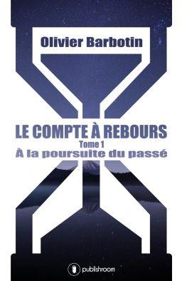 Olivier Barbotin - Le compte à rebours (Avis)