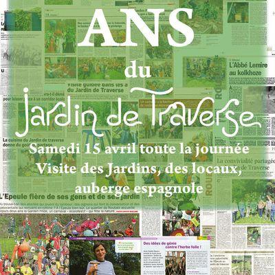 Le Jardin de Traverse fête ses 10 ANS le 15 Avril 2017