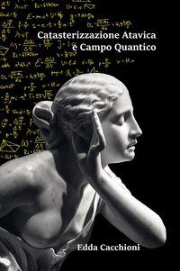 Acquista il libro Catasterizzazione Atavica