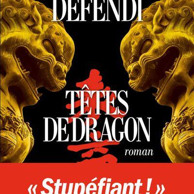 Têtes de dragon, de David Defendi