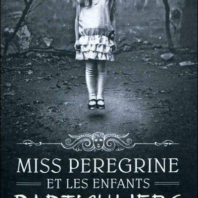 Miss Peregrine et les enfants particuliers - Riggs Ransom