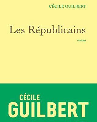 Les Républicains Cécile Guilbert  - 2017