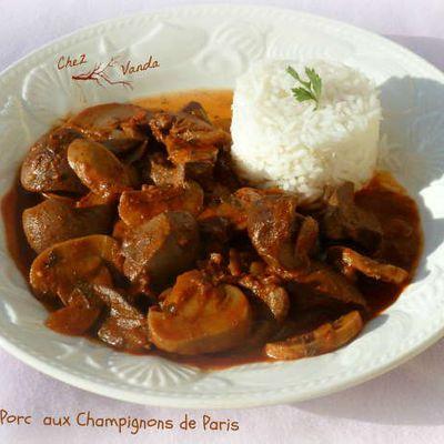 Rognons de porc aux champignons de Paris ( et mon menu du jour )