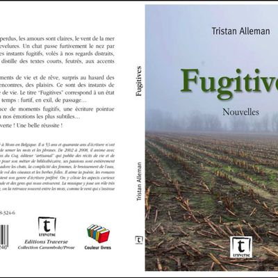 "Chronique de ""Fugitives"" de Tristan Alleman"