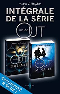 Inside out (intégrale) de Maria V. Snyder