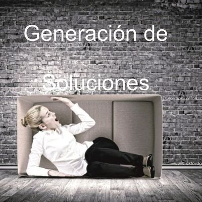 GENERACIÓN DE SOLUCIONES OXFORD GROUP