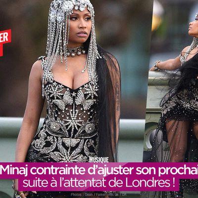 Nicki Minaj contrainte d'ajuster son prochain clip suite à l'attentat de Londres ! #censure