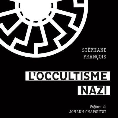 Les limites de l'imaginaire : « L'occultisme nazi »  de Stéphane François