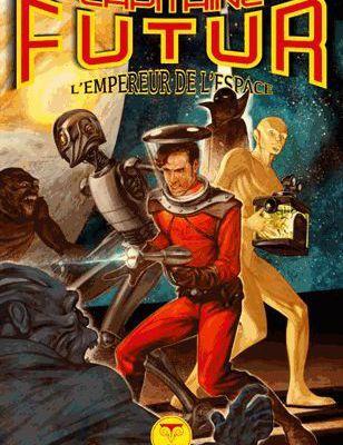 Hamilton Edmond: Capitaine Futur L'empereur de l'espace