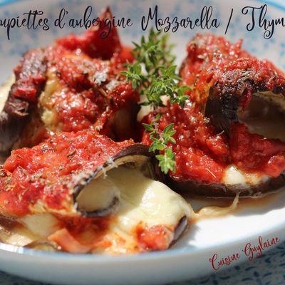 Paupiettes d'aubergine thym/mozzarella