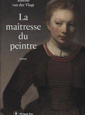 La maitresse du peintre - Simone Van Der Vlugt