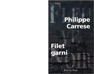 Philippe CARRESE : Filet garni.