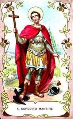 19 Aprile : Santo Espedito - Preghiere, litanie e vita