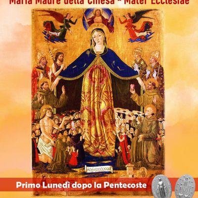 Maria Madre della Chiesa (Mater Ecclesiae): Lunedì dopo Pentecoste - Preghiera