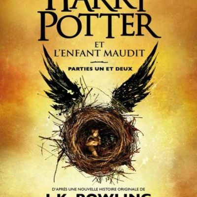 Harry Potter et l'enfant maudit parties 1 et 2, JK Rowling