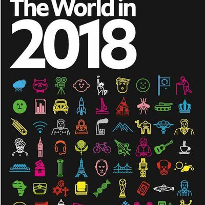 "2 MAJ - Nouvelle UNE de The ECONOMIST  : "" The world in 2018"""